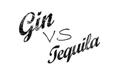 Gin Versus Tequila